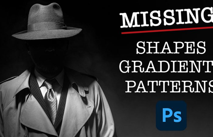 Find Missing Shapes, Gradients and Patterns in Photoshop CC 2020