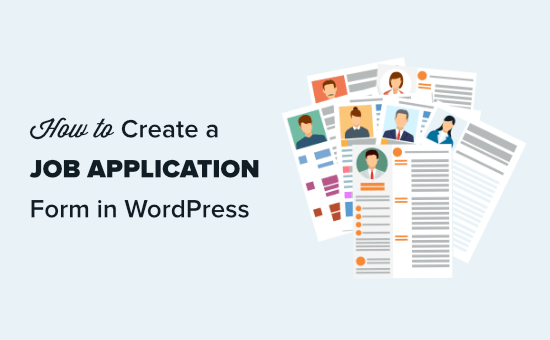 How to Make a Job Application Form in WordPress (1-click Template)