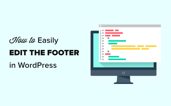 How to Edit the Footer in WordPress (Step by Step)