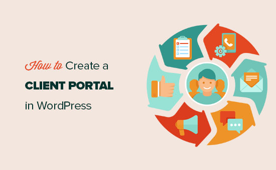 How to Create a Client Portal in WordPress (w/ Private Pages & Login)